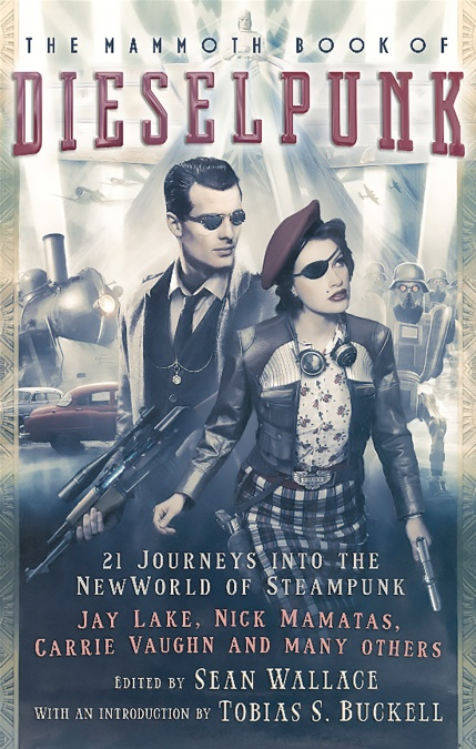 Image result for the mammoth book of dieselpunk book cover