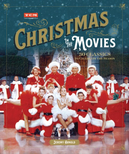 turner classic movies christmas in the movies - Christmas Classics Movies