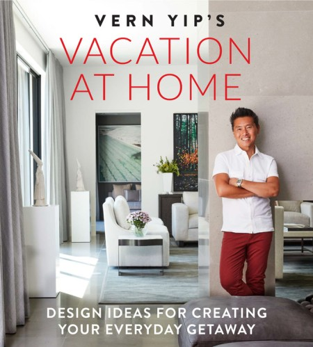 Vern Yip's Vacation at Home on gym architecture design, house design, kitchen design, master bedroom suite design, home depot home design, hilary farr home design, logo home design, susan name design, taniya nayak home design, novogratz home design, encore home design, martha stewart home design, cottage style home design, interior design, architectural digest home design, tammy name design, fireplace ideas product design, living home design, home decor design, self-sustaining home design,