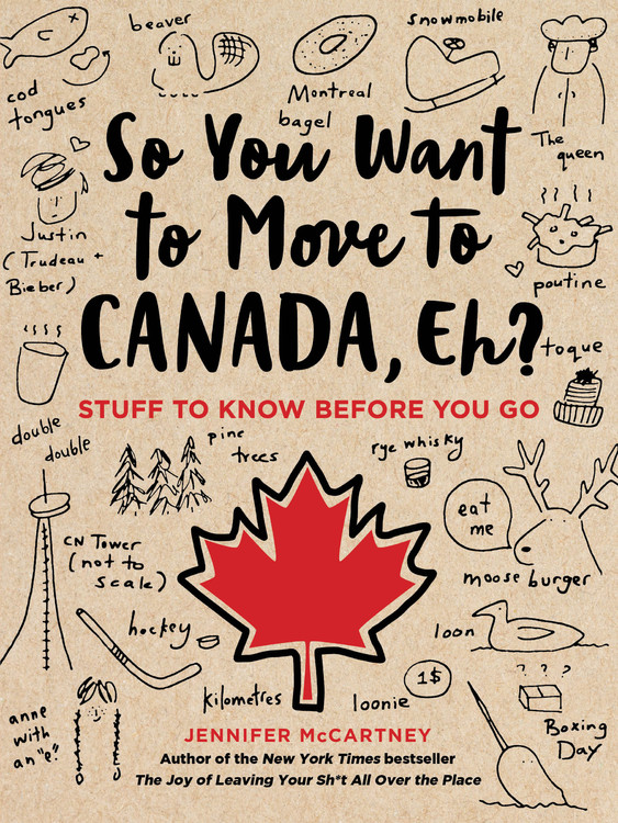 So You Want to Go to Canada, eh!